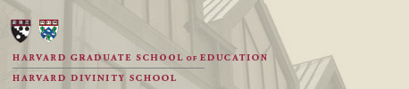 Harvard Graduate School of Education, Harvard Divinity School
